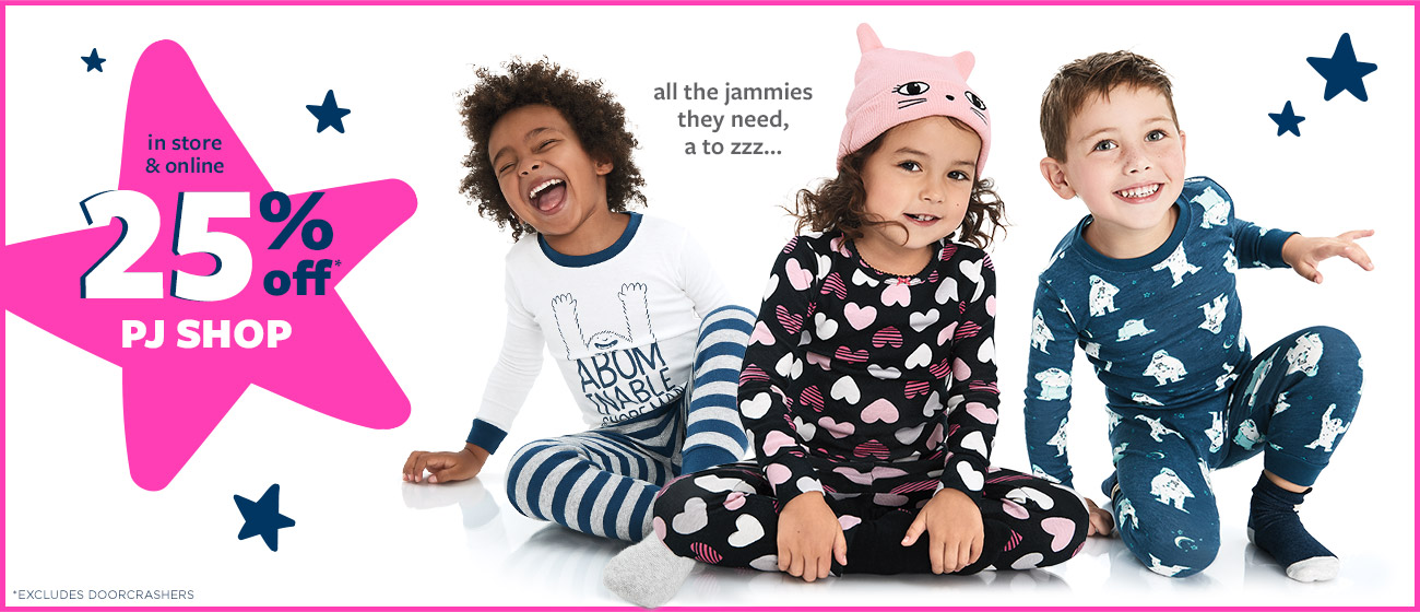 in store & online - 25% OFF* PJ SHOP - all the jammies they need, a to zzz... *Excludes Doorcrashers