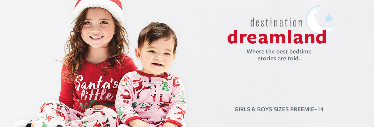 Destination Dreamland - Where the best bedtime stories are told. Girls & boys sizes Preemie-14