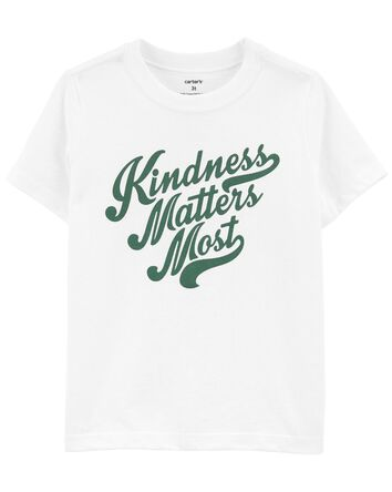 T-shirt Kindness Matters Most