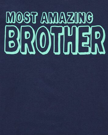 T-shirt Most Amazing Brother