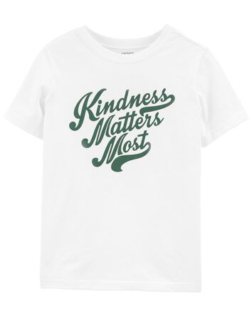 T-shirt Kindness Matters Most