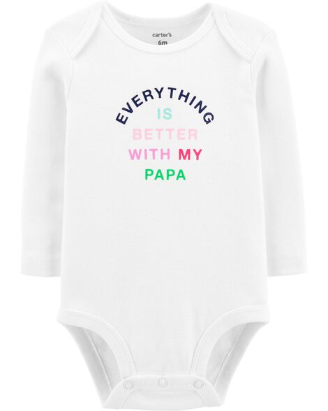 Everything Is Better With My Papa Collectible Bodysuit