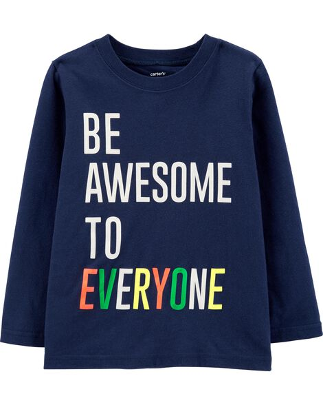 T-shirt en jersey Be Awesome To Everyone