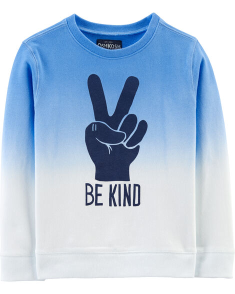 Be Kind Dip-Dye Sweatshirt
