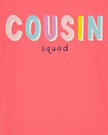 Cousin Squad Tee