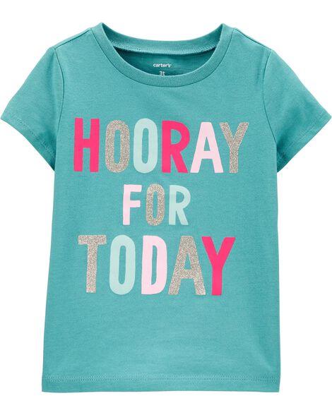 T-shirt en jersey Hooray for today