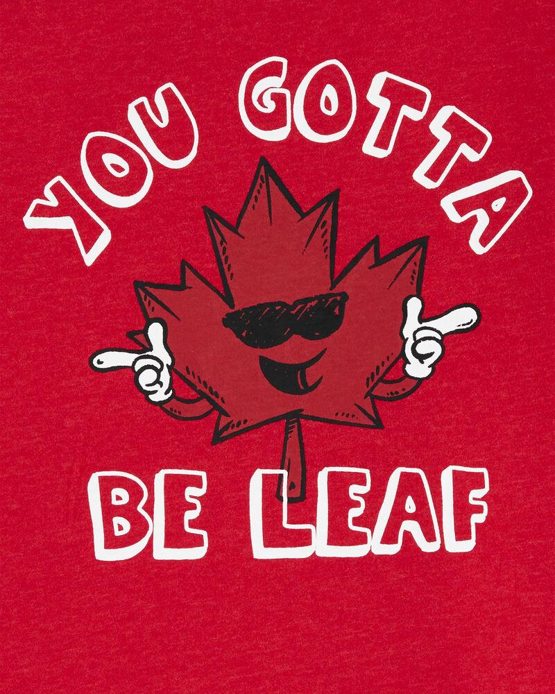 T-shirt You Gotta Be Leaf , , hi-res