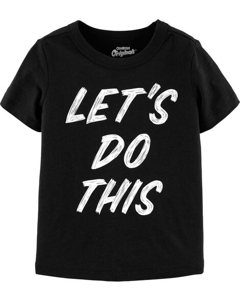 Let's Do This Graphic Tee