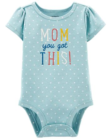Mom You Got This Bodysuit