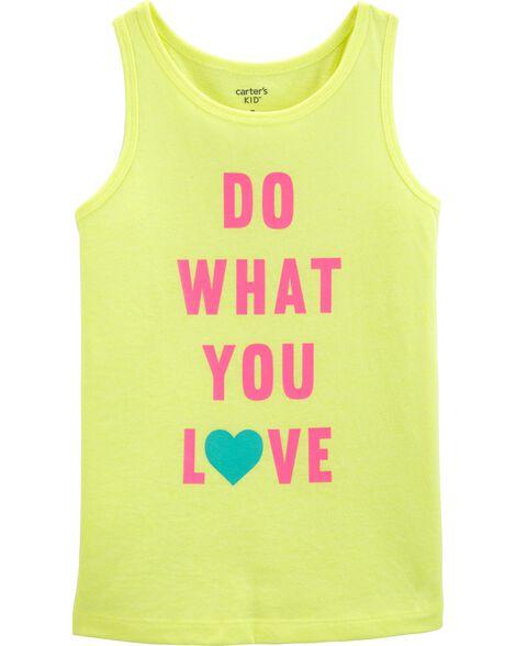 Débardeur fluo à slogan Do What You Love