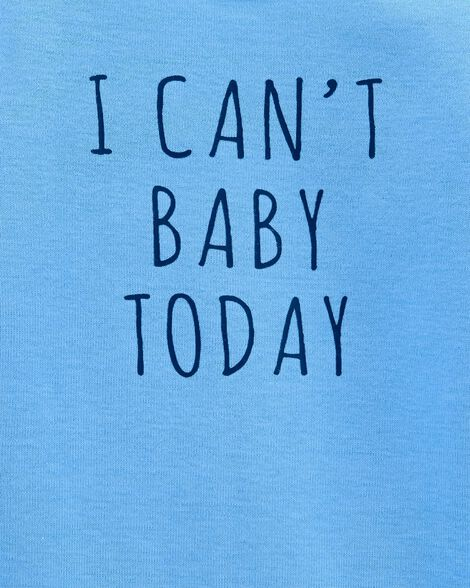 Can't Baby Today Collectible Bodysuit