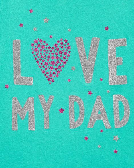 Glitter Love My Dad Jersey Tee