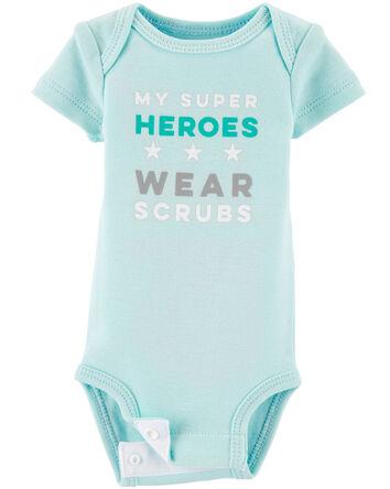 Preemie My Super Heroes Wear Scrubs...