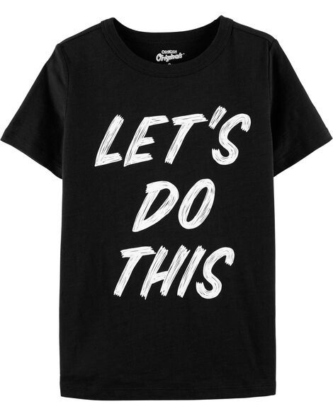 Let's Do This Tee