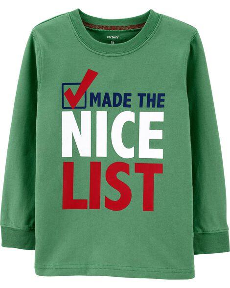 T-shirt des Fêtes Made The Nice List