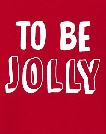 To Be Jolly Holiday Jersey Tee