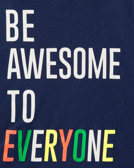 Be Awesome To Everyone Jersey Tee