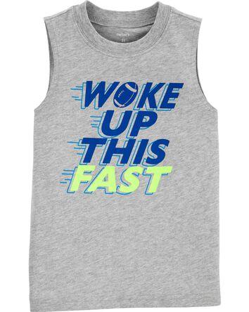 Woke Up This Fast Jersey Tank