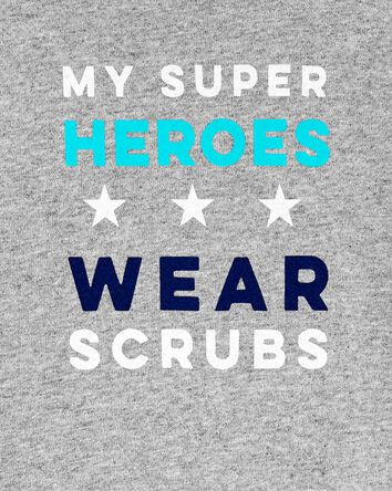 T-shirt My Super Heroes Wear Scrubs