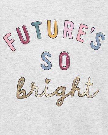 Chandail Future So Bright