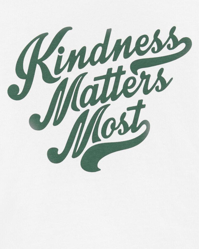 T-shirt Kindness Matters Most, , hi-res
