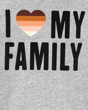 I Love My Family Tee