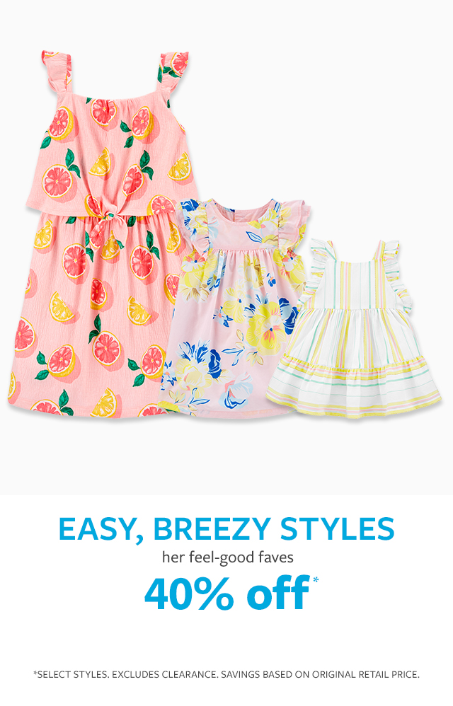 40% off* | Easy, breezy styles | her feel good faves | *selections may vary. EXCLUDES CLEARANCE. SAVINGS BASED ON ORIGINAL RETAIL PRICE.
