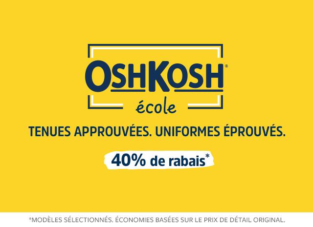 40% de rabais oshkosh école   tenues approuvées, uniformes éprouvés