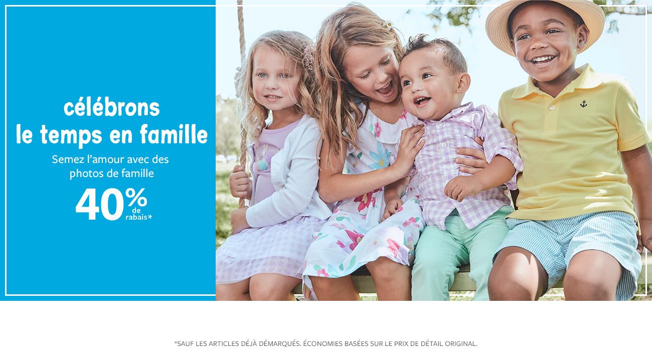 40% de rabais célébrons le temps en famille