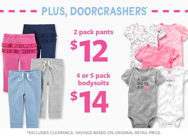 plus dorrcrashers' $12 2 pack pants | 4 or 5 pack bodysuits $14