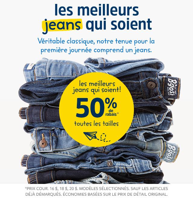 les meilleurs jeans qui soient. | 50% de rabais