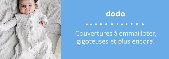dodo   Couvertures à emmailloter, gigoteuses et plus encore!