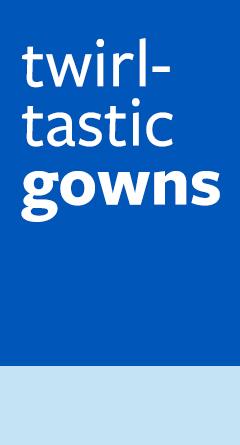 twirl-tastic gowns