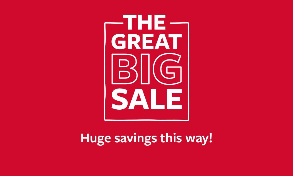 the great big sale   huge savings this way!