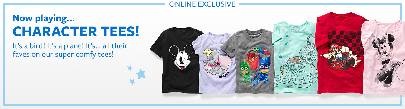 now playing...character tees! it's a bird! it's a plane!...all their faves on our super comfy tees!