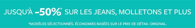 jusqu'à -50% sur les jeans, molletons et plus
