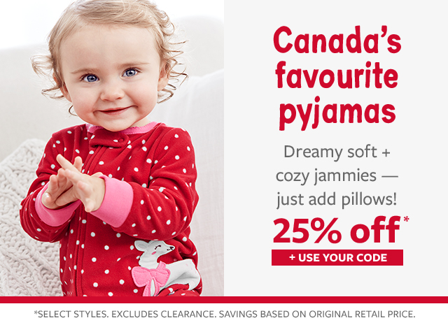 25% off Canada's favourite jammies | dearmy soft + cozy jammies-just add pillows! | + use your code!