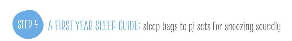 Step 4 - First Year Sleep Guide