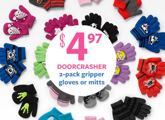 $4.97 DOORCRASHER 2-pack gripper gloves or mitts