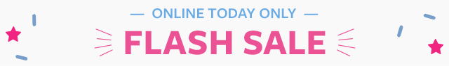 flash sale | online today only