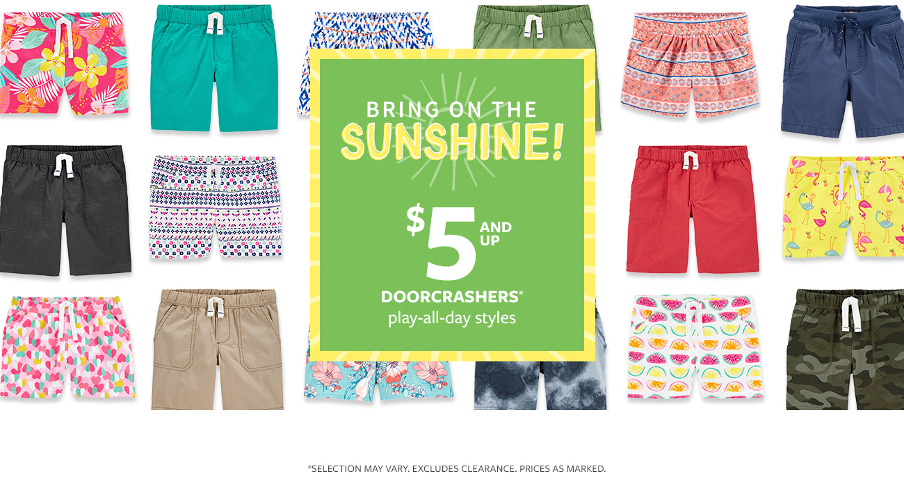 Bring on the sunshine! | $5 and up doorcrashers | play-all-day styles