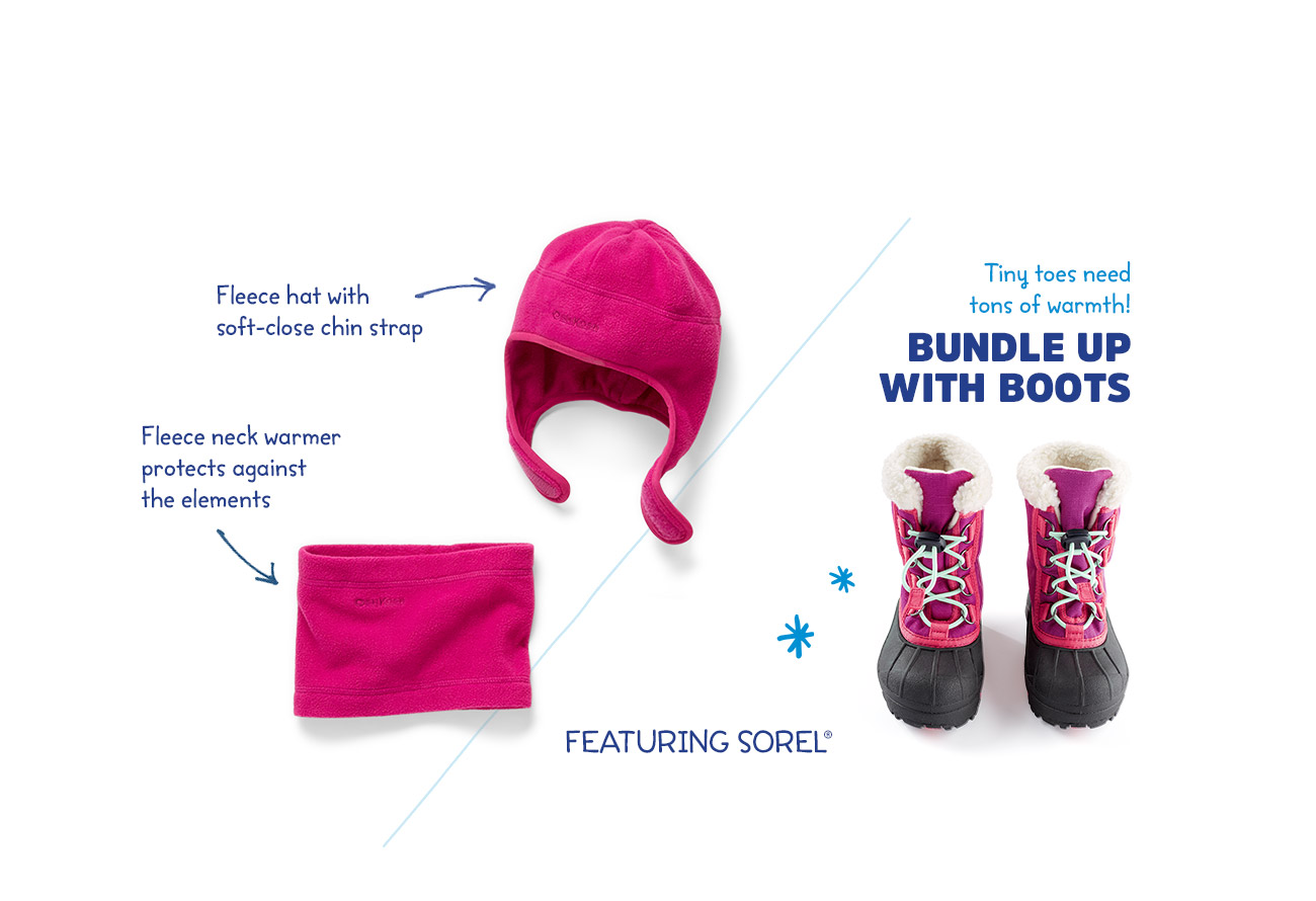Fleece hat with soft-close chin strap | Fleece neck warmer protects against the elements | Tiny toes need tons of warmth! BUNDLE UP WITH BOOTS | FEATURING SOREL®