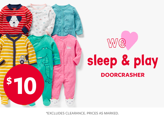 we love sleep & play doorcrasher $10