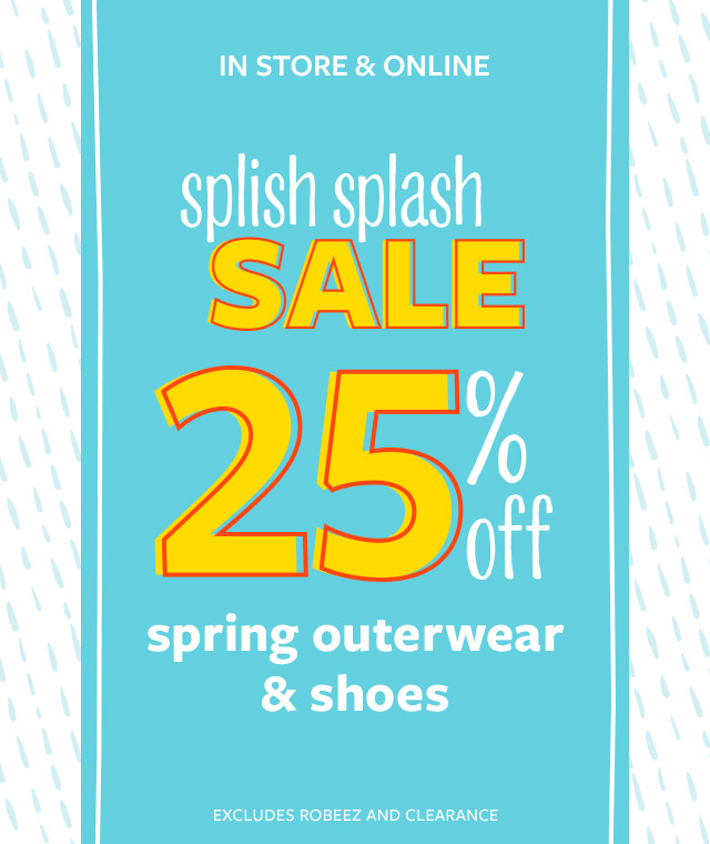 25% off sale spring outerwear & shoes