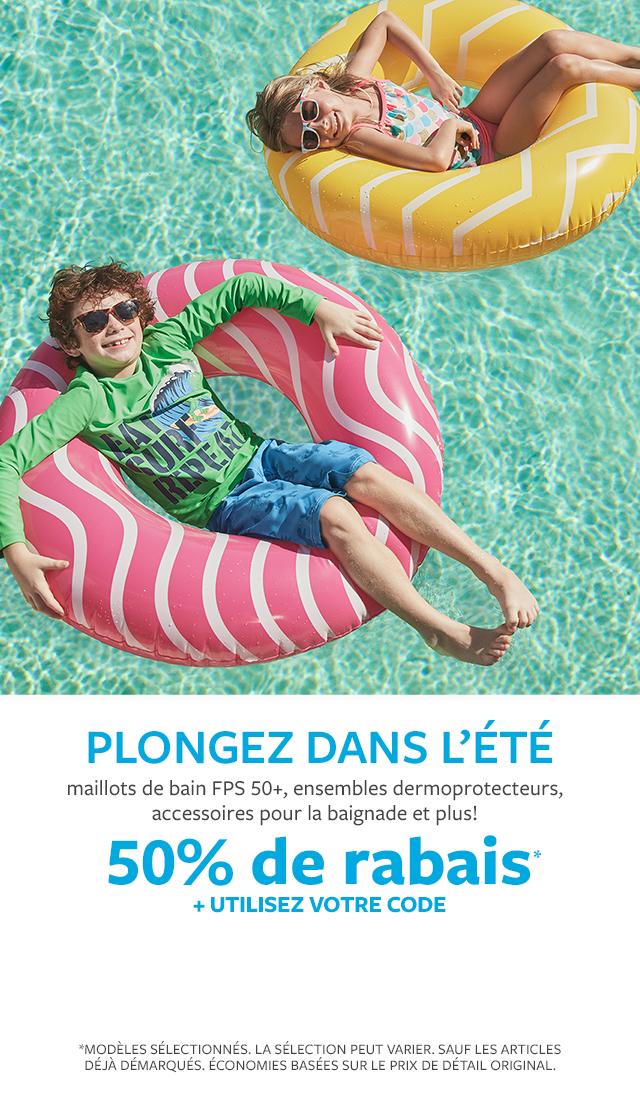 plongez dans l'été | maillots de bain FPS 50+, ensembles dermoprotecteurs, accessoires pour la baignade et plus! | 50% de rabais + utilisez votre code