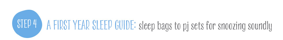 Step 4 - First Year Sleep Guide