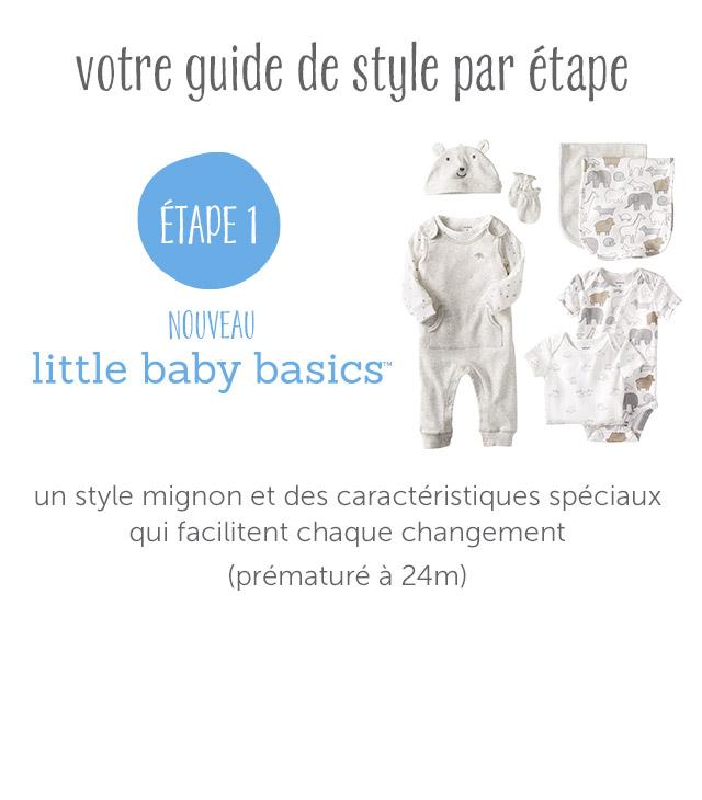 ÉTAPE 1 - Little Baby Basics