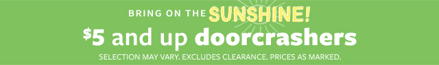 bring on the sunshine | $5 and up doorcrashers