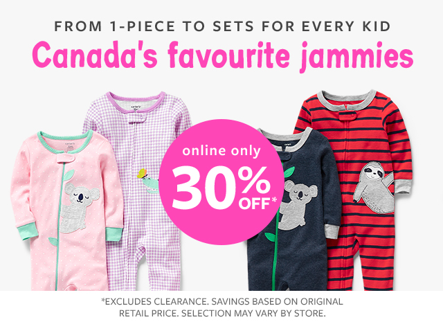 from 1-piece to sets for every kid canada's favourite jammies 30% off