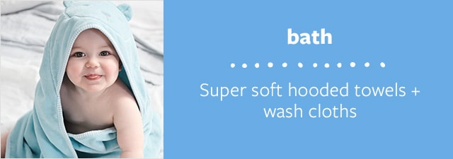 bath | Super soft hooded towels + wash cloths
